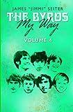 The Byrds - My Way - Volume 4