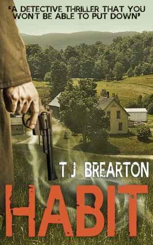 Free Today! 250 Rave Reviews! T.J. Brearton's Detective Thriller Habit – Free For a Limited Time!