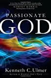 img - for By Dr. Kenneth C. Ulmer Ph.D Passionate God [Paperback] book / textbook / text book