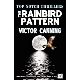 The Rainbird Pattern (Top Notch Thrillers)by Victor Canning