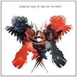 "Only by the Nightvon ""Kings of Leon"""