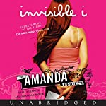 The Invisible I: Amanda Project: Book 1 | Stella Lennon
