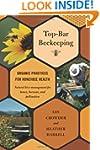Top-bar Beekeeping: Organic Practices...
