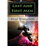 Last and First Men: A Story of the Near and Far Future ~ Olaf Stapledon