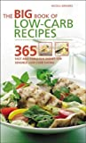 Nicola Graimes The Big Book of Low-Carb Recipes: 365 Fast and Fabulous Dishes for Every Low-Carb Lifestyle by Graimes, Nicola (2005)