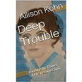 Deep Trouble