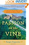 Passion on the Vine: A Memoir of Food...