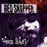 echange, troc Red Snapper - Prince Blimey
