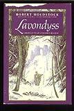 Robert Holdstock Lavondyss