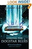 Singing the Dogstar Blues
