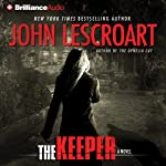 The Keeper: Dismas Hardy, Book 15 (       ABRIDGED) by John Lescroart Narrated by David Colacci