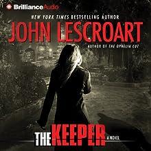 The Keeper: Dismas Hardy, Book 15 | Livre audio Auteur(s) : John Lescroart Narrateur(s) : David Colacci