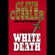White Death: The Numa Files | [Clive Cussler]