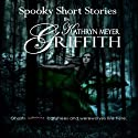 Four Spooky Short Stories Audiobook by Kathryn Meyer Griffith Narrated by Wendy Tremont King