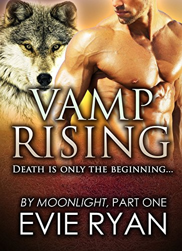 VAMP RISING (By Moonlight Book 1)