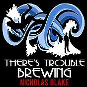 There's Trouble Brewing: Nigel Strangeways, Book 3 | Nicholas Blake
