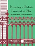 Preparing a Historic Preservation Plan (Planning Advisory Service Reports)