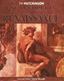 img - for The Hutchinson Encyclopedia Of The Renaissance by David Rundle (1999-06-01) book / textbook / text book