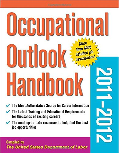 Occupational Outlook Handbook 2011-2012 (Occupational Outlook Handbook (Paper-Mcgraw-Hill))