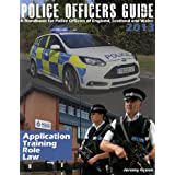 Police Officers Guide 2013: A Handbook for Police Officers of England, Scotland and Walesby Jeremy Green