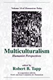 img - for Multiculturalism: Humanist Perspectives (Humanism Today Volume 14) book / textbook / text book