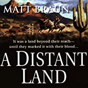 A Distant Land | [Matt Braun]