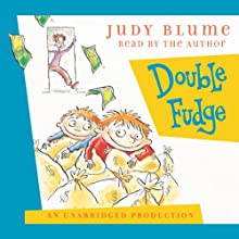 Double Fudge (       UNABRIDGED) by Judy Blume Narrated by Judy Blume