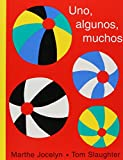 Uno, Algunos, Muchos/One, Some, Many (Spanish Edition)