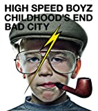 BAD CITY♪High Speed Boyz