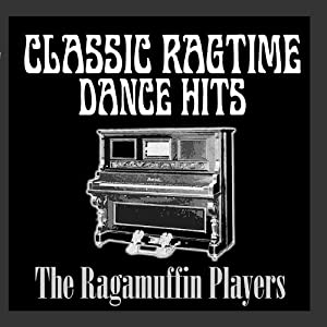 The ragamuffin players classic ragtime dance hits for Classic dance tracks