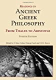 Readings in Ancient Greek Philosophy, (Fourth Edition): from Thales to Aristotle [Paperback] [2011] 4 Ed. S. Marc Cohen, Patricia Curd, C. D. C. Reeve