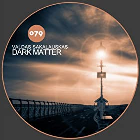 Amazon.com: Dark Matter (Radio Edit): Valdas Sakalauskas ...