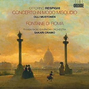 Respighi: Concerto in Modo Misolidio / Fontane Di Roma