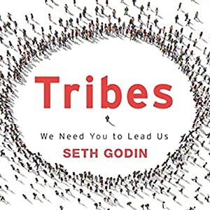 Tribes: We Need You to Lead Us | [Seth Godin]