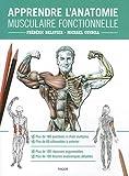 echange, troc Frédéric Delavier, Michael Gundill - Apprendre l'anatomie musculaire fonctionnelle