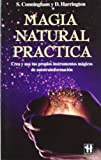 img - for Magia Natural Practica (Spanish Edition) book / textbook / text book