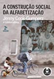 img - for A Constru  o Social Da Alfabetiza  o (Em Portuguese do Brasil) book / textbook / text book