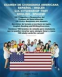 Examen De Ciudadanía Americana Español Y Inglés / U.S. Citizenship Test English and Spanish