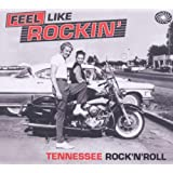Feel Like Rockin': Tennessee Rock 'n' Rollby Various Artists