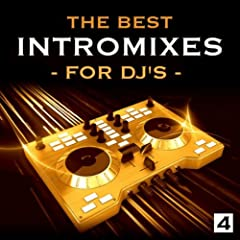 The Best Intro Mixes - For DJ's, Vol. 4