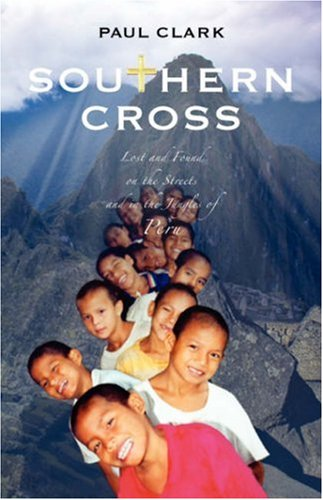 southern-cross-lost-and-found-on-the-streets-and-in-the-jungles-of-peru