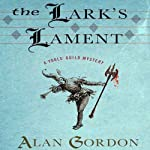 The Lark's Lament: A Fools' Guild Mystery | Alan Gordon
