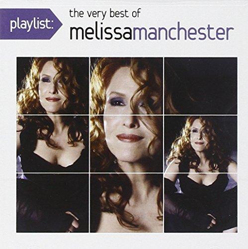 Playlist: The Very Best of Melissa Manchester - Melissa Manchester