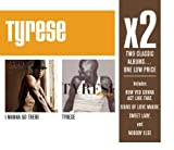 X2: I Wanna Go There Tyrese
