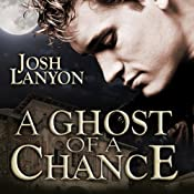 A Ghost of a Chance | [Josh Lanyon]