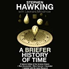 A Briefer History of Time (       UNABRIDGED) by Stephen Hawking, Leonard Mlodinow Narrated by Erik Davies