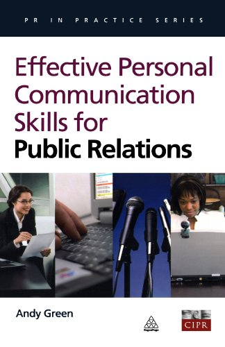 Effective Communication Skills for Public Relations (PR in Practice)