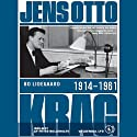 Jens Otto Krag 1914 - 1961 (       UNABRIDGED) by Bo Lidegaard Narrated by Peter Bollerslev