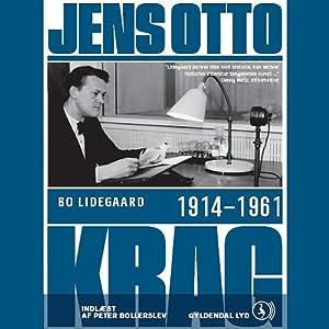 Jens Otto Krag 1914 - 1961 | [Bo Lidegaard]