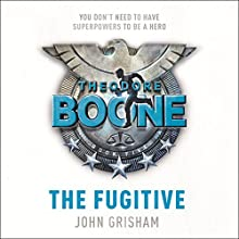 Theodore Boone: The Fugitive: Theodore Boone 5 (       UNABRIDGED) by John Grisham Narrated by Richard Thomas